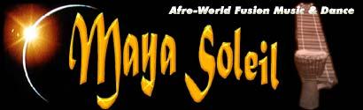 Maya Soleil - Tribal Groove and Funky World Dance Music